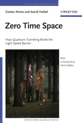 Zero Time Space: How Quantum Tunneling Broke The Light Speed Barrier