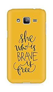 AMEZ she who is brave is free Back Cover For Samsung Galaxy J2