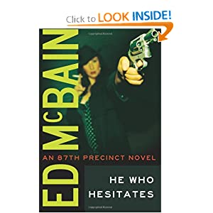 He Who Hesitates (87th Precinct) Ed McBain