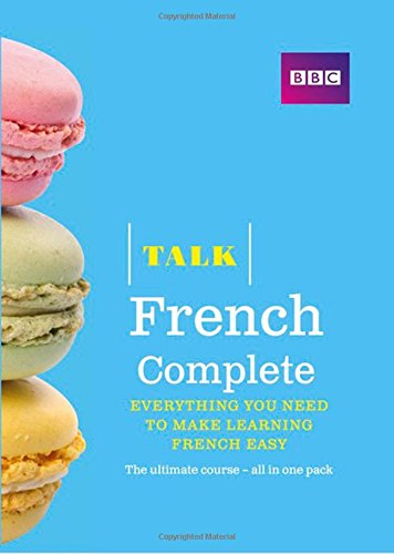 Talk French Complete (Book/CD Pack): Everything You Need to Make Learning French Easy
