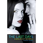 The Last Days | [Scott Westerfeld]