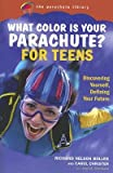 img - for What Color Is Your Parachute? for Teens: Discovering Yourself, Defining Your Future [WHAT COLOR IS YOUR PARACHU] book / textbook / text book