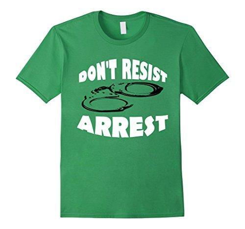 Men's Don't Resist Arrest Handcuffs Sheriff Clarke BLM 2016 Shirt XL Grass