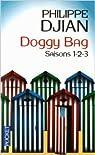 Doggy bag : Intégrale 1 (saisons 1-2-3) par Philippe Djian