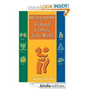 Relationships: To Oneself, To Others, Toe the World