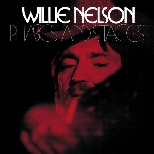 Willie Nelson - Phases And Stages - Zortam Music