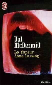 La fureur dans le sang par McDermid