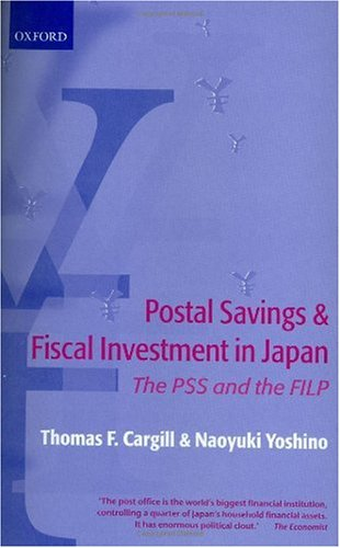 Postal Savings and Fiscal Investment and Loan Program in Japan: The PSS and the FILP