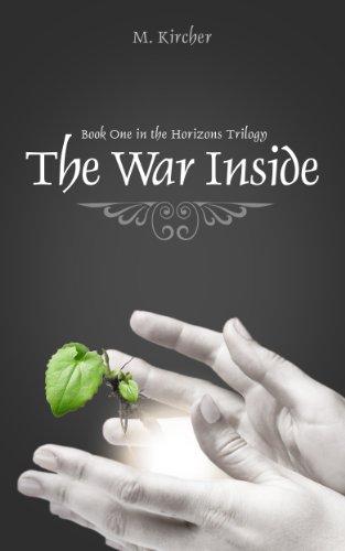 The War Inside (The Horizons Trilogy Book 1)