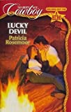 Lucky Devil (Marry Me, Cowboy: Holding Out for a Hero #22)