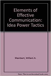 the power of effective communication The power of writing  i have noted that the most effective trustees are readers  serious about communication, they want it in writing.