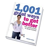 Reader's Digest 1,001 great Ways to Get Better - Your Practical Guide to Speedy Recovery.
