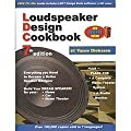 Loudspeaker Design Cookbook 7th (seventh) Edition by Vance Dickason published by Audio Amateur Pubns (2005)