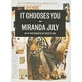 It Chooses You (1938073010) by July, Miranda