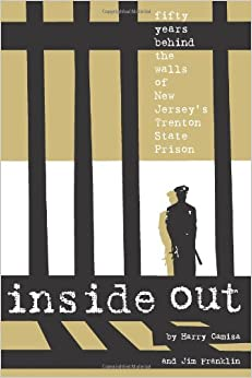 State Prison (9780972647380): Harry Camisa, Jim Franklin: Books