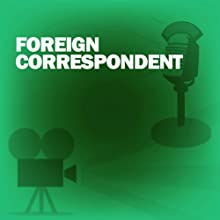 Foreign Correspondent: Classic Movies on the Radio  by Academy Award Theatre Narrated by Joseph Cotten