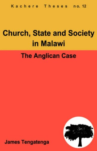 Church, State and Society in Malawi. An Analysis of Anglican Ecclesiology