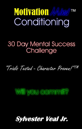Motivationmind Conditioning: 30 Day Mental Success Challenge