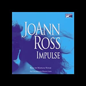 Impulse | [JoAnn Ross]
