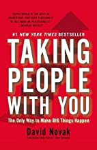 Taking People with You : The Only Way to…
