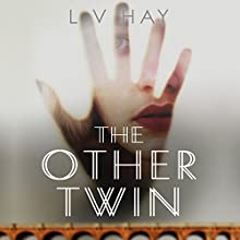 The Other Twin Audiobook by L. V. Hay Narrated by Kate Rawson