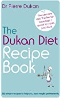 The Dukan Diet Recipe Book (English Edition)