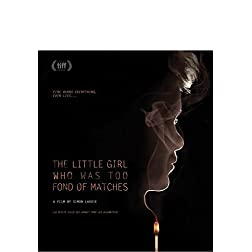 Little Girl Who Was Too Fond of Matches, The [Blu-ray]