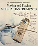 Making and Playing Musical Instruments (0295969482) by Jack Botermans