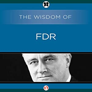 Wisdom of FDR Audiobook
