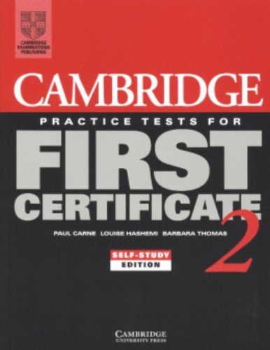 Cambridge Practice Tests For First Certificate 2 Self-Study Student'S Book (Fce Practice Tests) (Bk. 2)