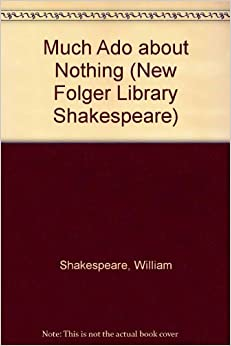 much ado about nothing new folger library shakespeare 9780833511508 william
