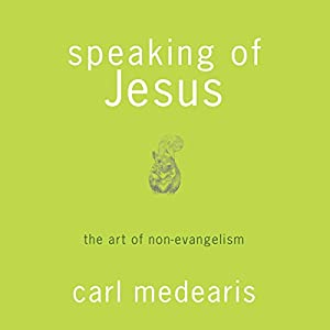 Speaking of Jesus Audiobook