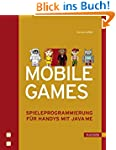 Mobile Games: Spieleprogrammierung f�...