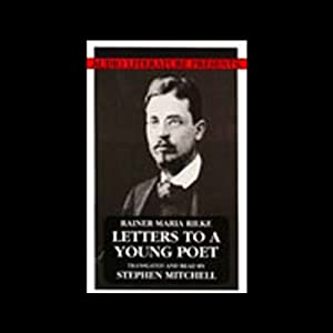 Letters to a Young Poet | [Rainer Maria Rilke (translated by Stephen Mitchell)]