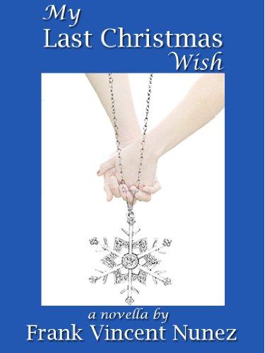 My Last Christmas Wish by Frank V. Nunez ebook deal