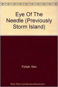 Eye of the Needle: A Novel by Ken Follett - Books on ...