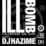ILL BOMB vol.16