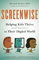 Screenwise: Helping Kids Thrive