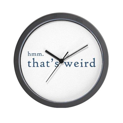CafePress - hmm thats weird... Wall Clock - Unique Decorative 10
