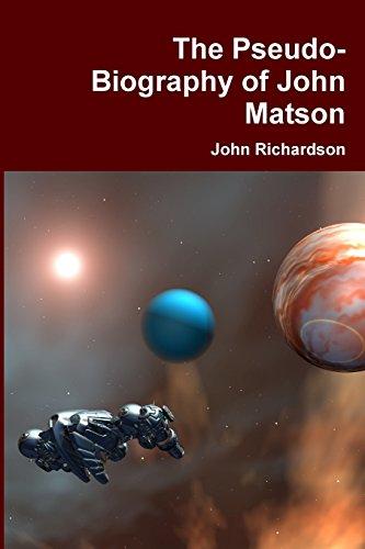 The Pseudo-Biography of John Matson