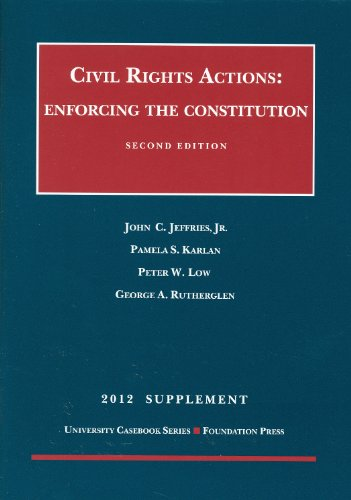 Civil Rights Actions, 2012: Enforcing the Constitution