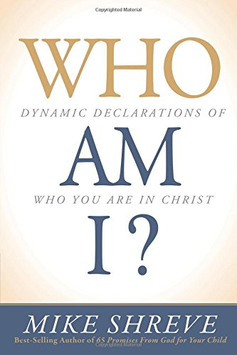 who-am-i-dynamic-declarations-of-who-you-are-in-christ
