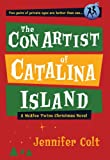 The Con Artist of Catalina Island: A McAfee Twins Christmas Novel (Mcafee Twins Novels) by Jennifer Colt