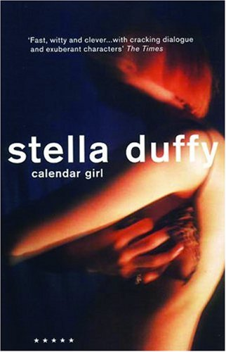 Calendar Girl (A Five Star Title), Stella Duffy