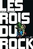 Thierry Pelletier Les rois du rock