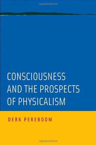 Consciousness and the Prospects of Physicalism (Philosophy of Mind)
