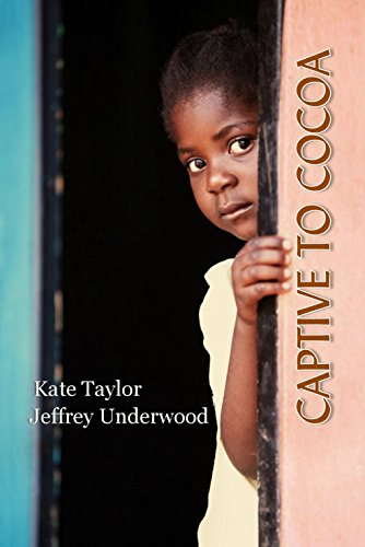 Book: Captive To Cocoa by Kate Taylor and Jeffrey Underwood