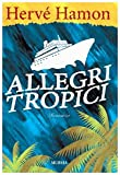 img - for Allegri tropici book / textbook / text book