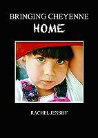 Bringing Cheyenne Home (English Edition)