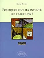 Pourquoi ont-ils inventé les fractions ? Numéro 1